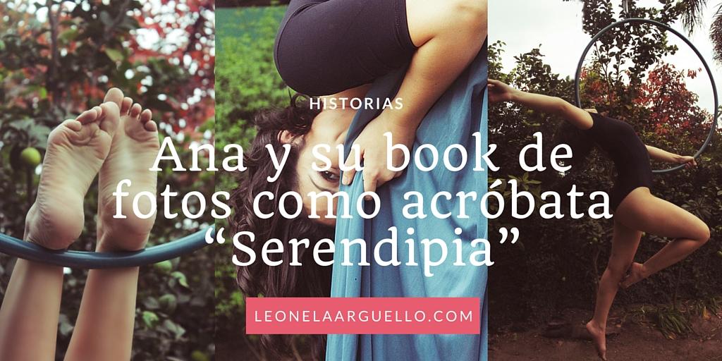 """Ana y su book de fotos como acróbata """"Serendipia"""""""