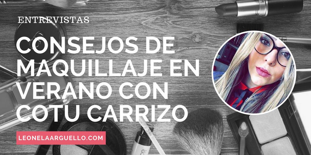 Entrevista a la maquilladora Constanza Carrizo
