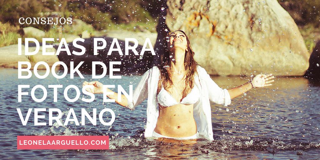 Ideas para book de fotos – Verano 2017 Córdoba